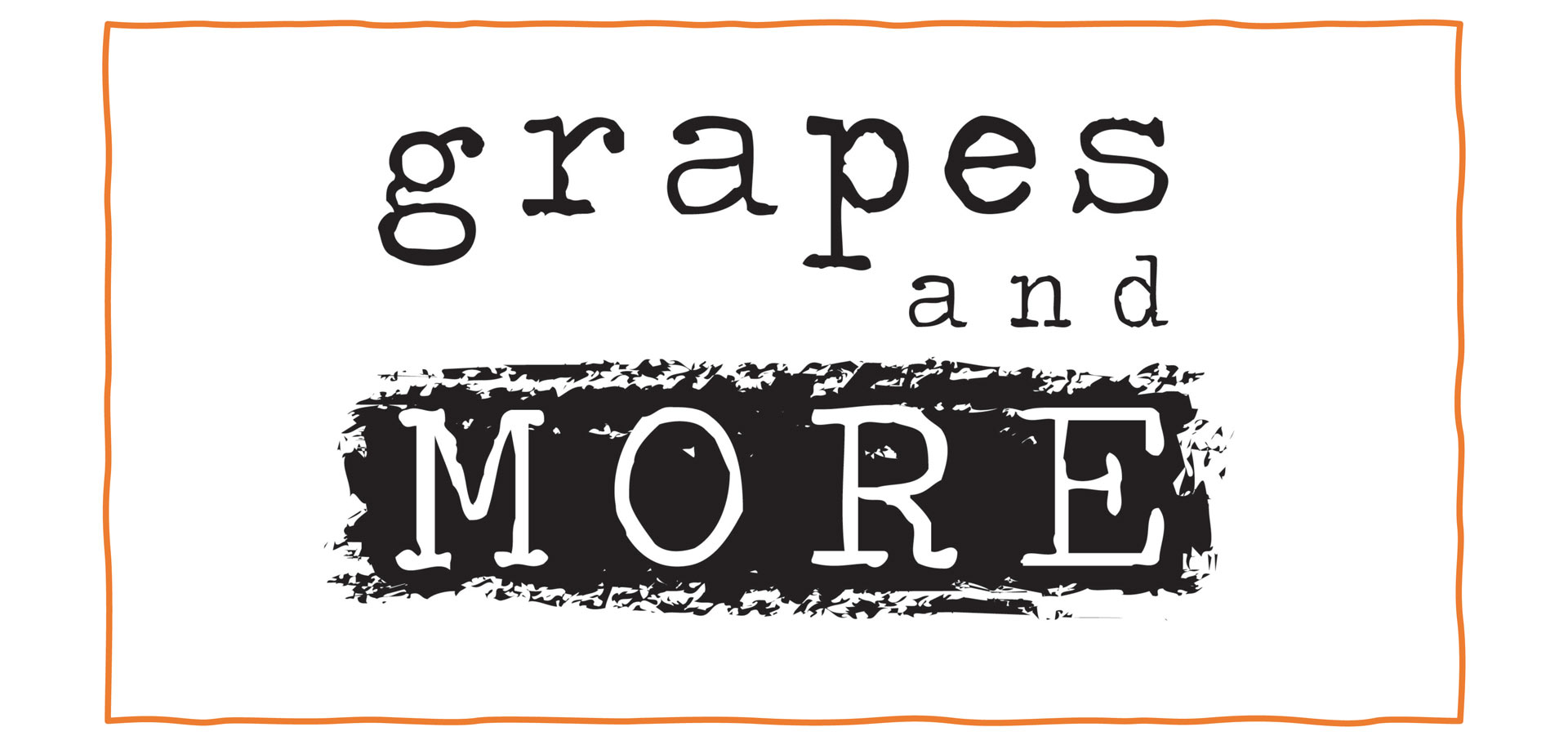 Grapes And More